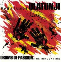 Drums of passion : The invocation / Babatunde Olatunji, perc. | Olatunji, Babatunde. Interprète