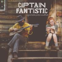 Captain fantastic : bande originale du film de Matt Ross | Alex Somers. Compositeur