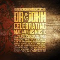 Musical mojo of Dr. John : celebrating Mac and his music |  Dr. John. Musicien