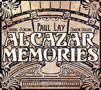 Alcazar memories | Lay, Paul. Compositeur