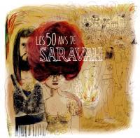 50 ANS DE SARAVAH (LES) | Karie, Kahimi