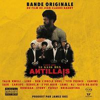 Gang des antillais (Le) : bande originale du film de Jean-Claude Barry   James BKS. Compositeur