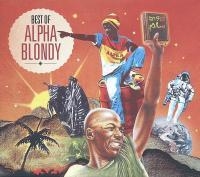 Best of   Alpha Blondy (1953-....). Chanteur