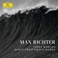 Three worlds : Music from woolf works / Max Richter, comp.,p, synthé modulaire, prod. | Richter, Max. Compositeur. Interprète. Producteur