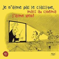 Je n'aime pas le classique, mais au cinéma j'aime bien ! | Strauss, Richard (1864-1949)