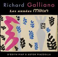 Années Milan : d'Edith Piaf à Astor Piazolla