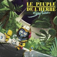 Stay tuned Le Peuple de l'Herbe, groupe voc. et instr.