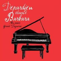 Depardieu chante Barbara / Gérard Depardieu, chant | Depardieu, Gérard (1948-....). Chanteur. Chant