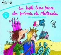 La Belle lisse poire du Prince de Motordu et 4 autres histoires
