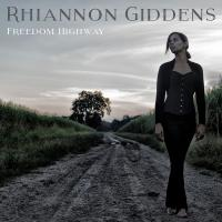 Freedom Highway | Giddens, Rhiannon