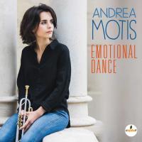 Emotional dance / Andrea Motis, chant, trp | Motis, Andrea - Trompettiste. Interprète
