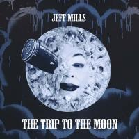 The trip to the moon | Jeff Mills (1963-....). Compositeur
