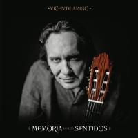 Memoria de los sentidos Vicente Amigo, comp. , guitare flamenca