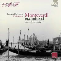 Madrigali anthology Vol. 2, Venezia Claudio Monteverdi, comp. les Arts florissants, ensemble vocal et instrumental Paul Agnew, direction
