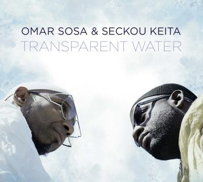 Transparent water   Sosa, Omar (1965-....). Compositeur