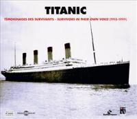 Titanic : témoignage des survivants (1915-1999) / Thomas Compere-Morel | Compere-Morel, Thomas