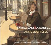 Entrez dans la danse... : oeuvres de Poulenc, Hahn, Ravel, Schmitt... / Anne Queffélec, p. | Queffélec, Anne (1948-....). Musicien. P.