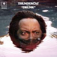 Drunk | Thundercat