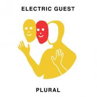 Plural / Electric Guest, ens. voc. & instr. | Electric Guest. Interprète