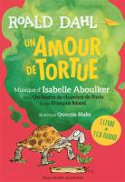 Un amour de tortue : 1 livre + 1 CD audio |