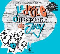 La drôle d'histoire de Joey, vol.1 | Vidal, Rémi. Compositeur