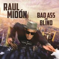 Bad ass and blind / Raul Midon, comp., guit., chant | Midon, Raul. Interprète