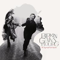 Birkin Gainsbourg : le symphonique / Jane Birkin, chant |