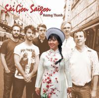 Sàigon Saïgon / Huong Thanh | Thanh, Huong