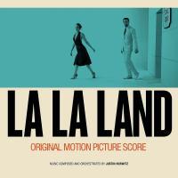 La la land : bande originale du film de Damien Chazelle | Hurwitz, Justin (1985-....). Compositeur