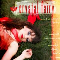 Crystal Fairy / Crystal Fairy, ens. voc. & instr. | Crystal Fairy. Interprète