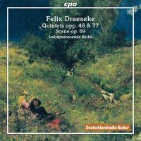 Quintettes op. 48 et op. 77 / Felix Draeseke, comp.   Draeseke, Felix (1835-1913). Compositeur