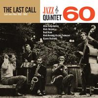 The Last call : Lost jazz files 1962-1963 | Jazz Quintet 60