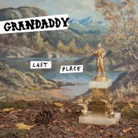 Last place Grandaddy, groupe voc. & instr.