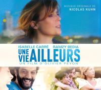 Une vie ailleurs : bande originale du film d'Olivier Peyon |