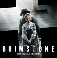 Brimstone original scores =dbande originale du film de Martin Koolhoven Tom Holkenborg, compositions