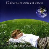 52 chansons vertes et bleues Maurice Reverdy, comp., chant., guit. Steve Waring, chant