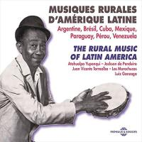 Musiques rurales d'Amérique latine : Argentine, Brésil, Cuba, Mexique, Paraguay, Pérou, Venezuela | Maguina, Alicia