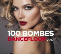 100 [Cent] bombes dancefloor 2017 |