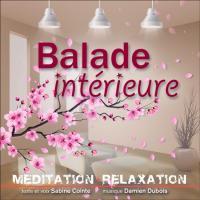 Balade intérieure / Sabine Cointe, textes & narr.   Cointe, Sabine - textes & narr.. Auteur