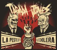 La peste et le choléra   Tagada Jones