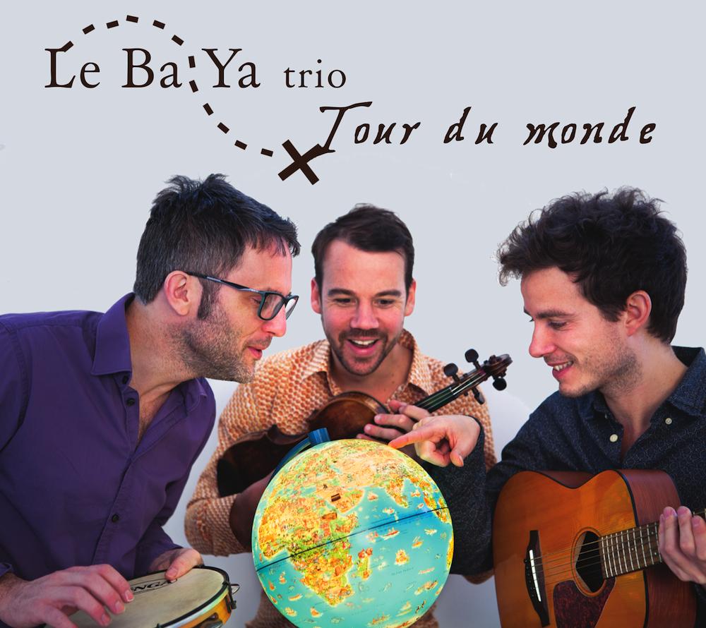 Tour du monde / Le Ba Ya Trio | Barris, Samir