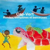 Cap Vert : rondes, comptines et berceuses / Mariana Ramos, chant | Ramos, Mariana. Interprète