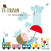 Ti-train | Duo Abracadabra Musiques. Musicien