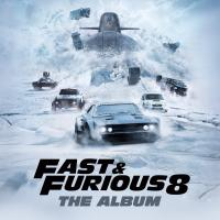 Fast and furious 8 : The album = the fate and the furious : B.O.F. / Young Thug, Migos, 2 Chainz... [et al.], interpr. |