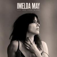 LIFE. LOVE. FLESH. BLOOD | May, Imelda (1974-....)