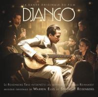 Django : bande originale du film d'Etienne Comar | Warren Ellis (1965-....). Compositeur