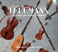 Concerti per molti stromenti Georg Philipp Telemann, comp. Akademie für Alte Musik Berlin, ensemble instrumental