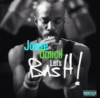 Let's basH ! | Omicil, Jowee