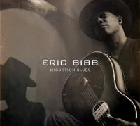 Migration blues | Bibb, Eric (1951-....)