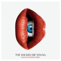 Wicked die young (The) : musiques qui ont inspirées le film The Neon Demon de Nicolas Winding Refn = Suicide, Amanda Lear, Giorgio Moroder... [et al.], interpr. / Nicolas Winding Refn, compilateur   Winding Refn, Nicolas (1970-...). Compilateur